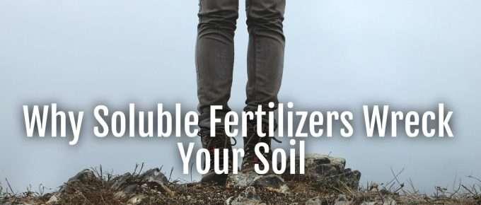 solublefertilizerswrecksoil