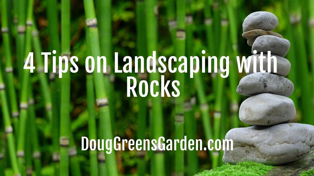 4 Tips on Landscaping with Rocks